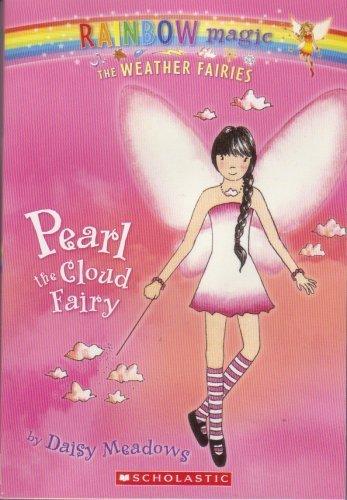 9780439796149: Pearl the Cloud Fairy (Rainbow Magic. The Weather Faires)