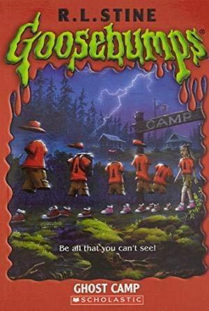 Goosebumps: Ghost Camp: R L Stine