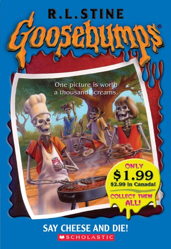 9780439796316: Say Cheese And Die! (Goosebumps)