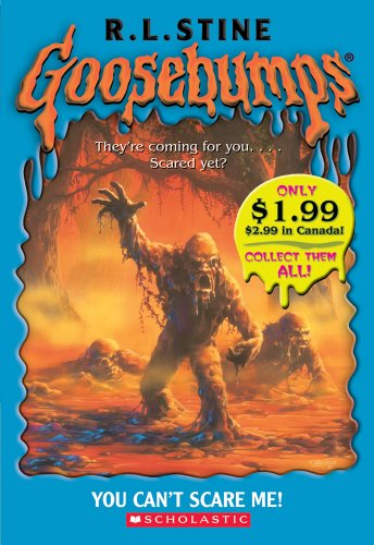 9780439796361: Goosebumps: You Can't Scare Me!