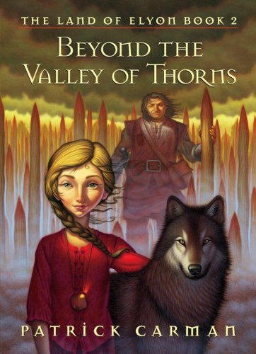 9780439796408: Beyond the Valley of Thorns-The Land of Elyon- Book 2
