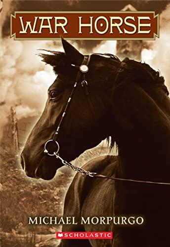 War Horse (Scholastic Gold): Morpurgo, Michael, Morpurgo,