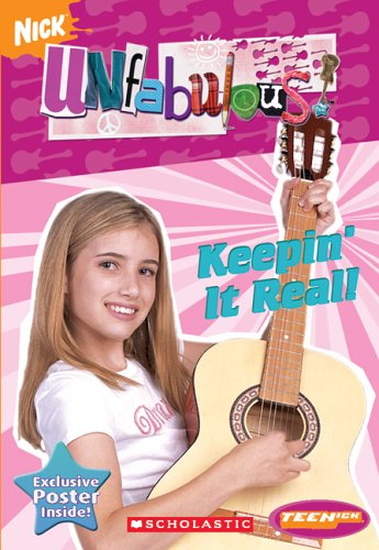 9780439796668: Keepin' It Real! [With Poster] (Unfabulous)