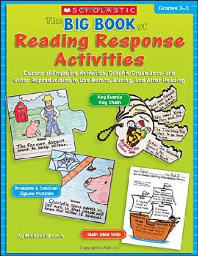 9780439796835: The Big Book of Reading Response Activities: Grades 2–3: Dozens of Engaging Activities, Graphic Organizers, and Other Reproducibles to Use Before, During, and After Reading