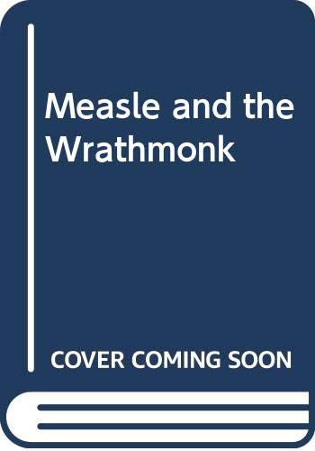 9780439797917: Measle and the Wrathmonk