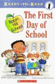 9780439797986: First Day of School (Ready-To-Read Robin Hill School - Level 1)