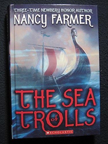The Sea of Trolls **Signed**: Farmer, Nancy