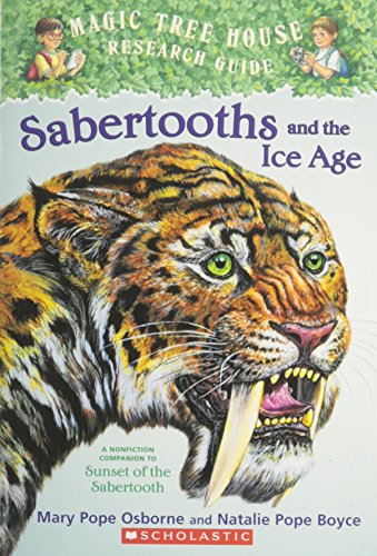 9780439798006: Sabertooths And the Ice Age: A Nonfiction Companion to Sunset of the Sabertooth
