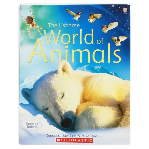 9780439798068: The Usborne World of Animals