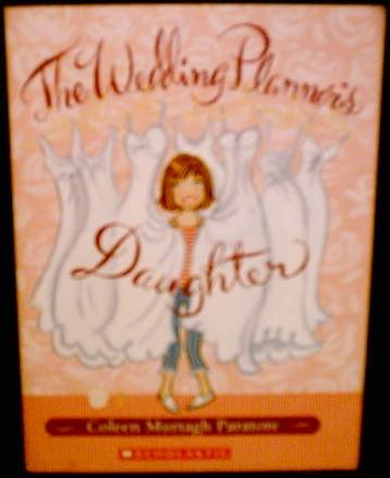 9780439798082: The Wedding Planner's Daughter (The Wedding Planner's Daughter #1)