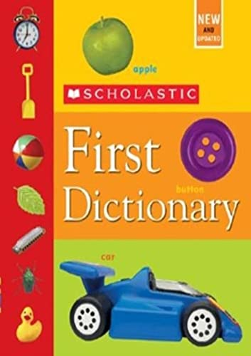 9780439798341: Scholastic First Dictionary