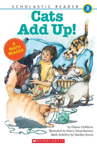 Cats Add Up (Scholastic Reader Collection Level: Dianne Ochiltree