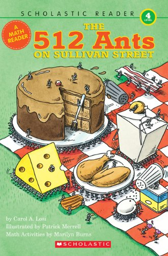 9780439798549: 512 Ants On Sullivan Street, Math Reader, Level 4 (Scholastic Reader Collection Level 4)