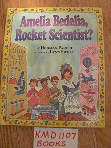 9780439799065: Amelia Bedelia, Rocket Scientist?