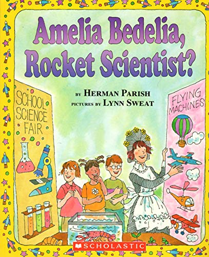 9780439799072: Amelia Bedelia, Rocket Scientist?