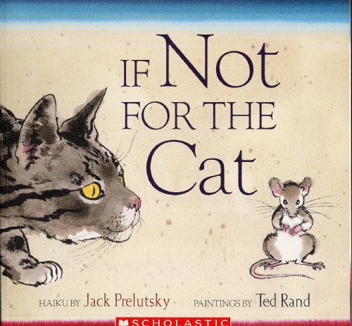 9780439799089: If Not for the Cat: Haiku