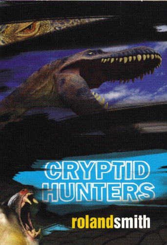9780439799232: Cryptid Hunters Edition: First