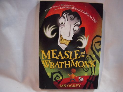 9780439799256: Measle and the Wrathmonk Edition: Reprint
