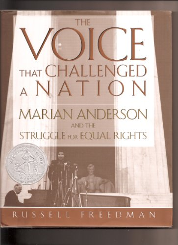 9780439799348: The Voice That Challenged A Nation:Marian Anderson And The Struggle For Equal Rights