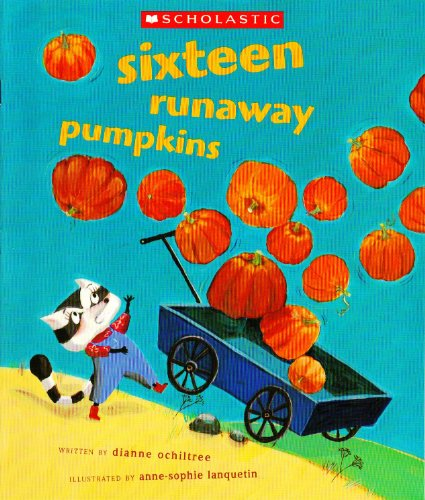 9780439799393: Sixteen Runaway Pumpkins