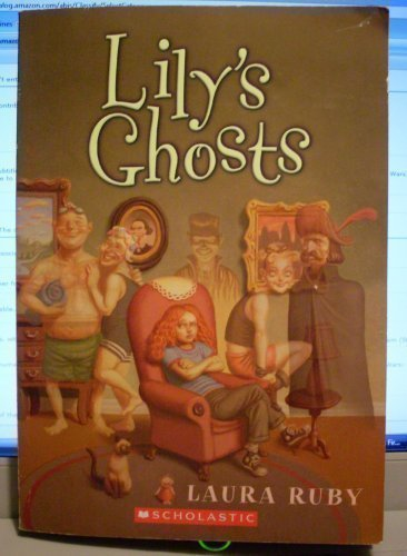 9780439799560: Lily's Ghosts