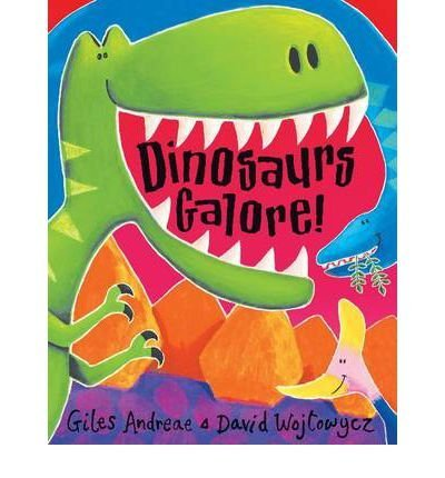 9780439799706: [Dinosaurs Galore!] [by: Giles Andreae]