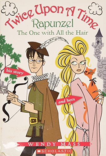 9780439800143: Twice Upon a Time Rapunzel the One with All the Hair