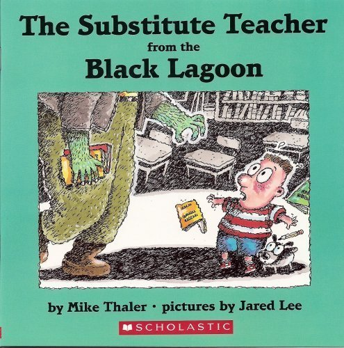 9780439800747: The Substitute Teacher from the Black Lagoon [Taschenbuch] by Mike Thaler