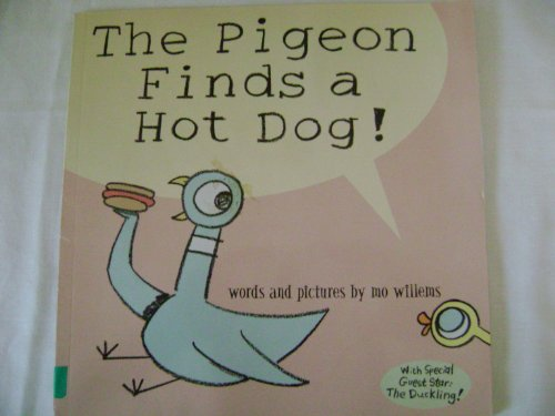 9780439800884: The Pigeon Finds a Hot Dog!