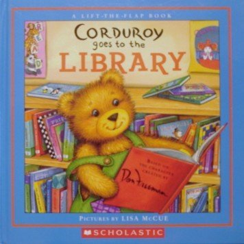 9780439800945: Corduroy Goes To The Library (a Lift-the-flap Book)