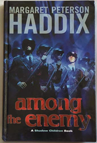 9780439800952: Among the Enemy (Shadow Children Books)