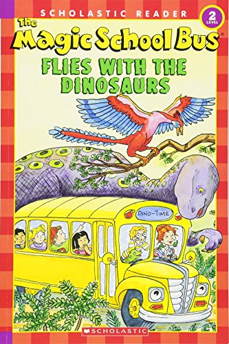 9780439801065: The Magic School Bus Flies with the Dinosaurs (Scholastic Reader, Level 2)