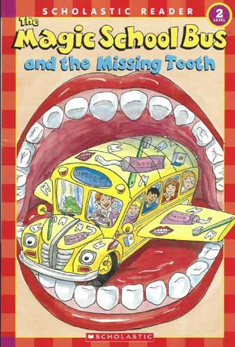 9780439801072: The Magic School Bus and the Missing Tooth (Scholastic Readers)