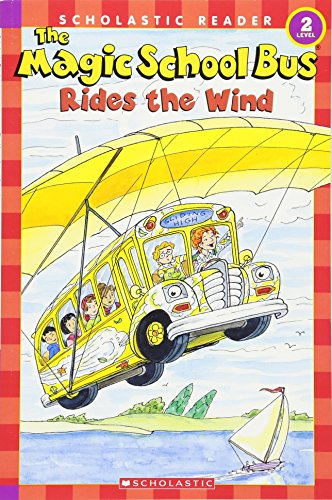 9780439801089: The Magic School Bus Rides the Wind (Scholastic Reader, Level 2)