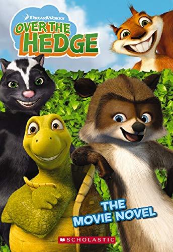 9780439801416: Over The Hedge (Movie Novel)