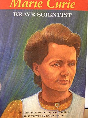 Marie Curie Brave Scientist: Keith Brandt