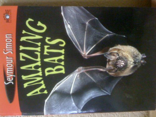 9780439802017: Amazing Bats (See More Reader)