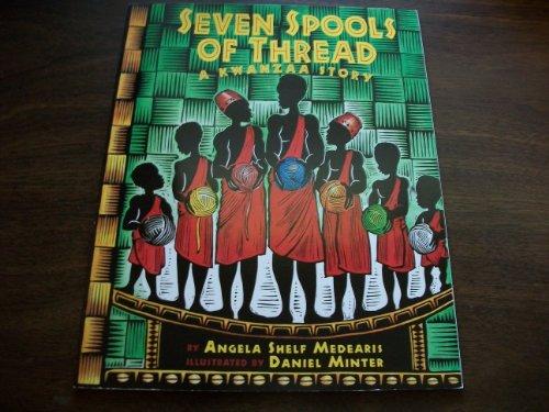 9780439802024: Seven Spools of Thread: A Kwanzaa Story