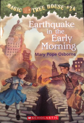 9780439802277: Earthquake in the Early Morning (Magic Tree House, No. 24)