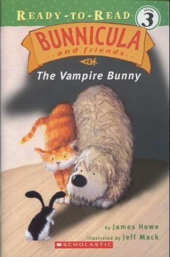9780439802376: Bunnicula and Friends; the Vampire Bunny (READY-TO-READ LEVEL 3)