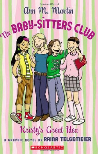 9780439802413: The Baby-Sitters Club: Kristy's Great Idea
