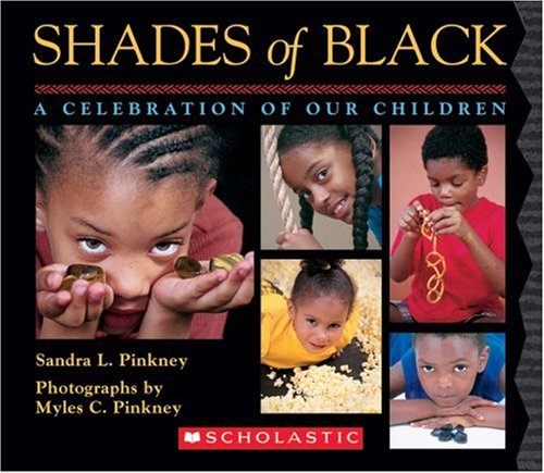 9780439802512: Shades of Black: A Celebration of Our Children