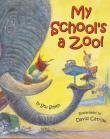 9780439802659: My School's a Zoo! (Book and Audio CD Edition)