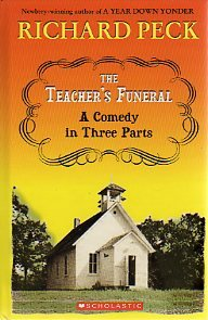 9780439802666: The Teacher's Funeral: a Comedy in Three Parts