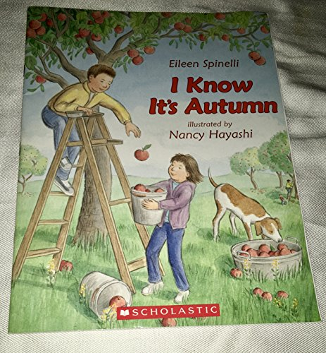 9780439802673: I Know It's Autumn [Taschenbuch] by Eileen Spinelli