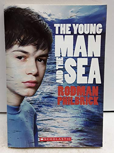 9780439802871: Title: The Young Man and the Sea