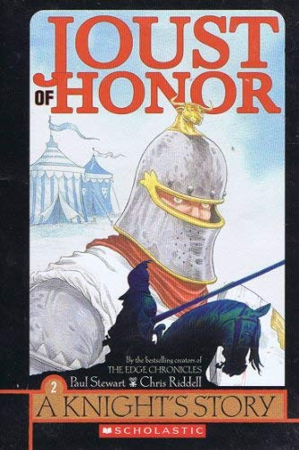 Joust of Honor (A Knight's Story, Volume: Riddell, Paul Stewart