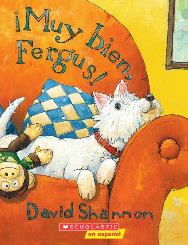 9780439802949: Muy Bien, Fergus! (Spanish Edition)