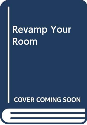 9780439802963: Revamp Your Room