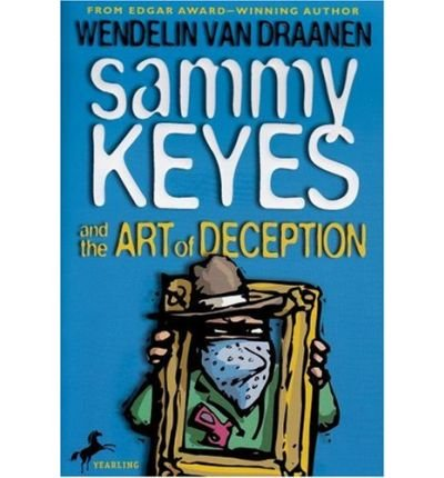 9780439803595: Sammy Keyes and the Art of Deception